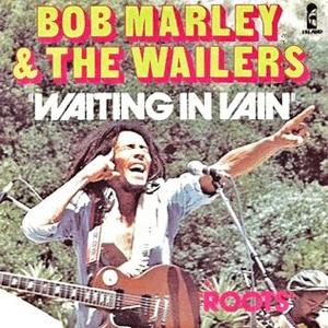 Bob Marley - Wait in Vain