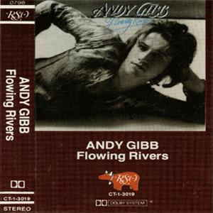 Flowing Rivers - Andy Gibb