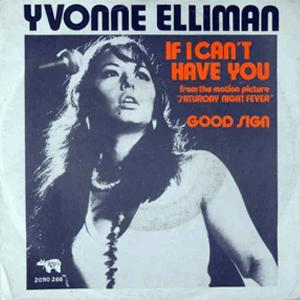 If I cant have you - Yvonne Elliman