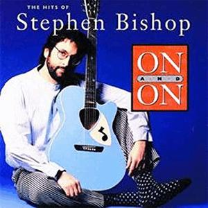 On and on - Stephen Bishop