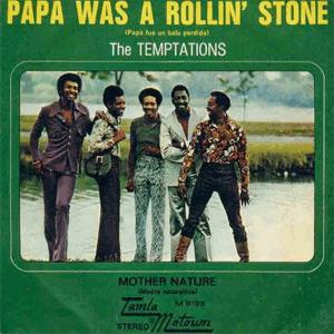 The Temptations - Papa Was A Rolling Stone.