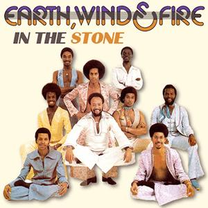 Earth, Wind and Fire - In the Stone