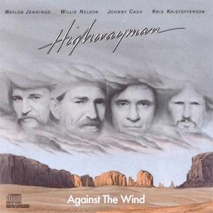 The Highwaymen - Against The Wind