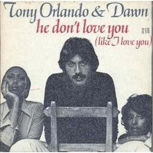 Tony Orlando and Dawn - He don t love you (Like I love you)