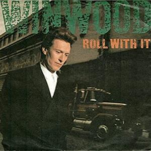 Steve Winwood - Roll With It.
