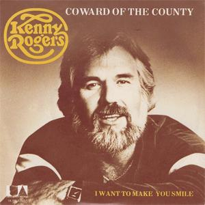 Kenny Rogers - Coward of the county