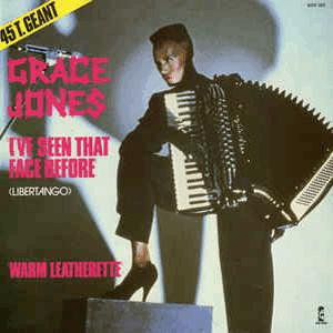 Grace Jones - I ve seen that face before (Libertango)