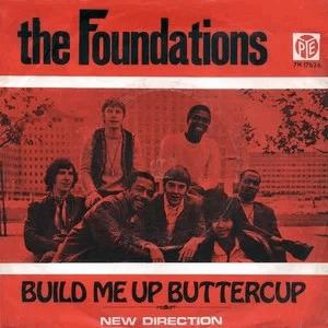 The Foundations - Built me up buttercup
