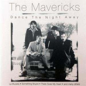 The Mavericks - Dance the night away