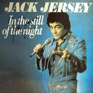 Jack Jersey - In the Still of the Night