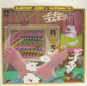 Barefoot Jerry - Watching Tv