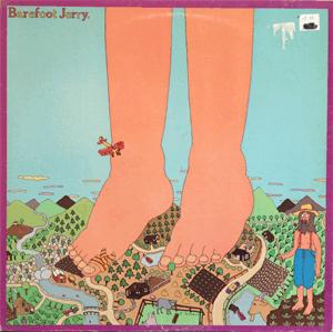 Barefoot Jerry - Ain't it nice in here