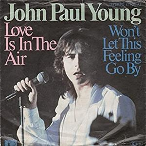 John Paul Young - Love is in the air.