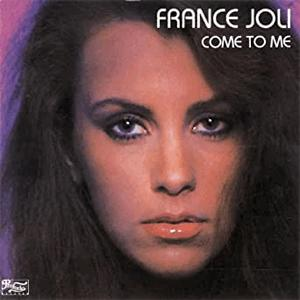 France Joli - Come to me.