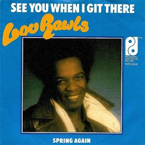 Lou Rawis - See you when I git there