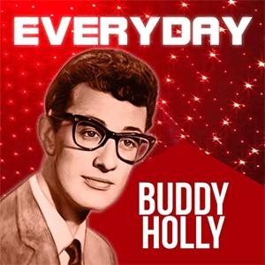 Buddy Hollly - Everyday