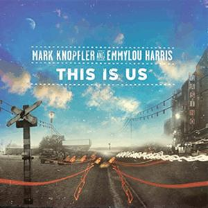 Mark Knopfler and Emmylou Harris - This is us