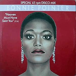 Bonnie Pointer - Heaven must have sent you