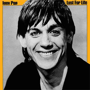 Iggy Pop - Lust for life