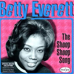 Betty Everett - The shoop shoop song (it´s in his kiss)