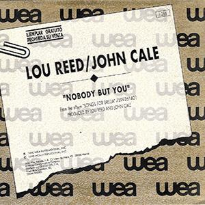 Lou Reed and John Cake - Nobody but you