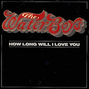 The Waterboys - How long will I love you