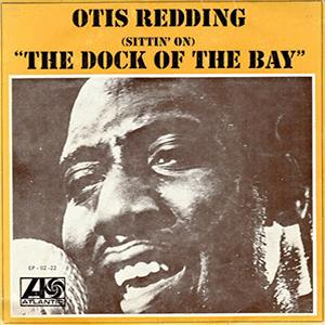 Otis Redding - (Sitting on) The dock of the bay.