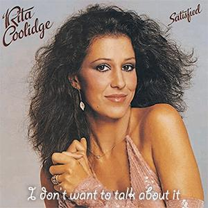 Rita Coolidge - I don´t want to talk about it